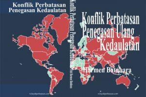 Konflik Perbatasan, Penegasan Ulang Kedaulatan